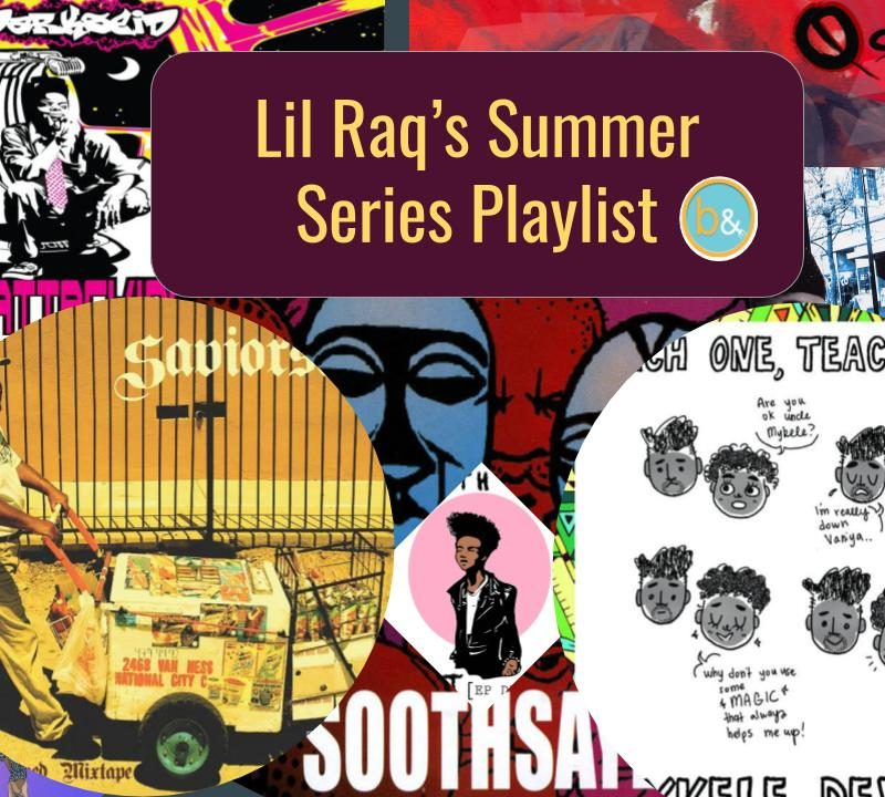 """Lil Raq's Summer Series Playlist"""