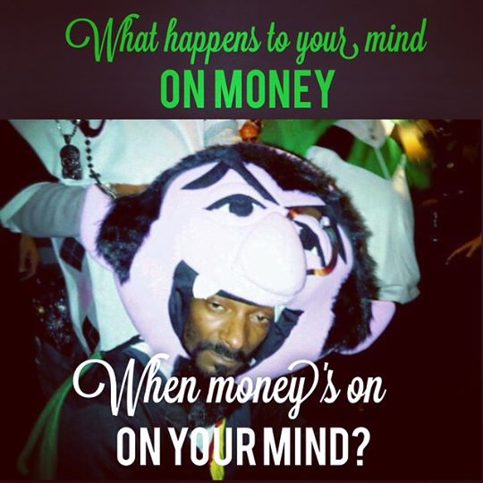 Mind on Money snoop dog