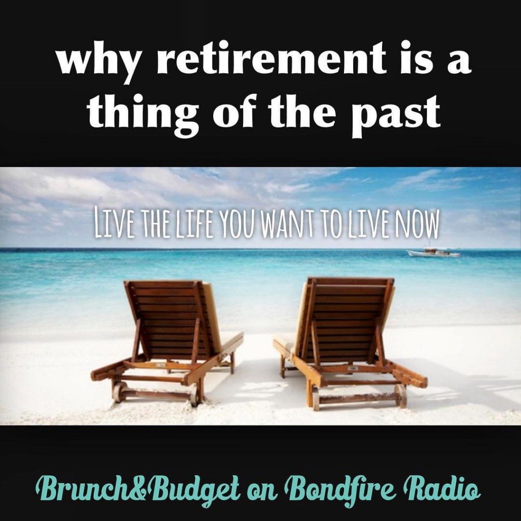 """Why retirement is a thing of the past"""
